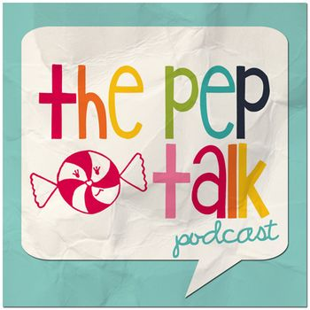 The Pep Talk Podcast Coming June 2013 via @melissao  Pink Paper Peppermints