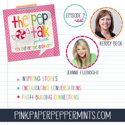 The Pep Talk Podcast at Pink Paper Peppermints.com