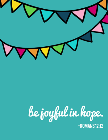 Free Scripture Art Printable Download - Romans 12:12 - Be Joyful in Hope at Pink Paper Peppermints.com