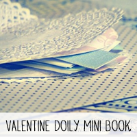 DIY Valentine Doily Mini Book Tutorial!