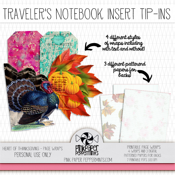 Thanksgiving printable tips-ins and page wraps for traveler's notebook inserts with scripture.  Would be a pretty tip-in for bible journaling too!