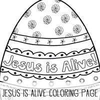 Free Jesus is Alive! Coloring page!