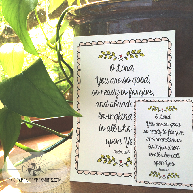 Free bible journaling card and scripture art printable.  Perfect for project life or illustrated faith projects! Psalm 86:5