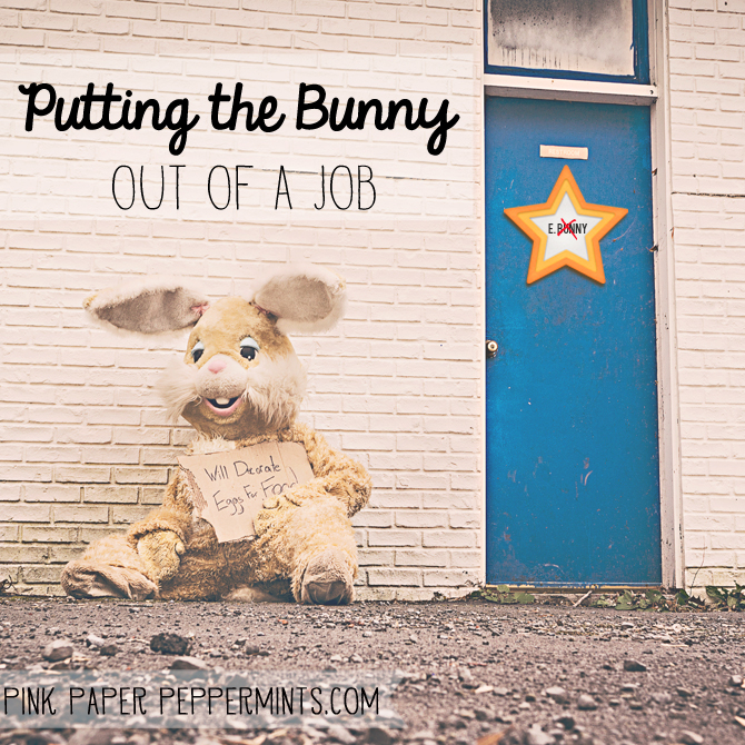 Find out how to put the Easter Bunny out of work and make Jesus the real star of the show at Pink Paper Peppermints blog!