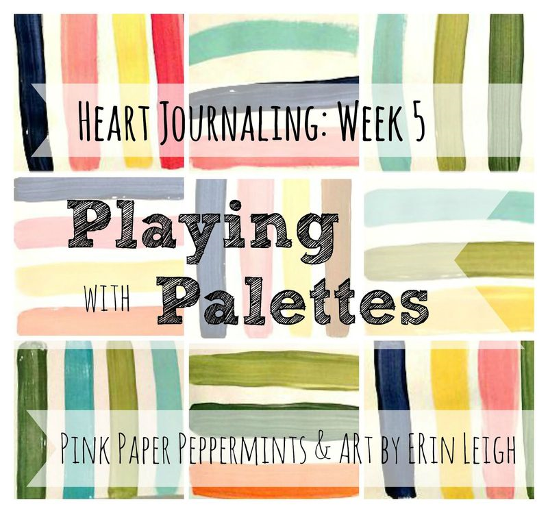 Free Summer Workshop Series on Art Journaling Your Faith.  Don't miss Lesson 5 at Art by Erin Leigh's blog, Process and Palettes!  Playing with color palettes for your journaling bible and illustrated faith.