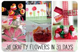 31 Crafty Flowers in 31 Days
