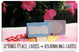 Printable Spring Place Cards + Journaling Cards
